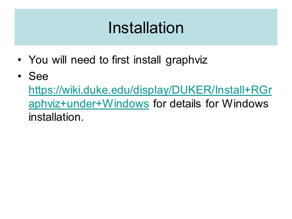 Installation You will need to first install graphviz