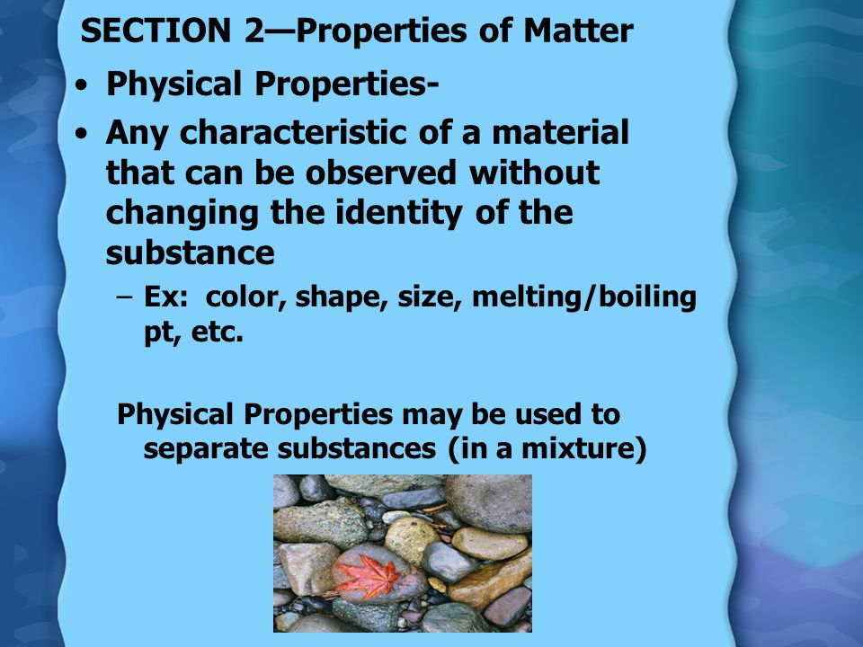 SECTION 2—Properties of Matter