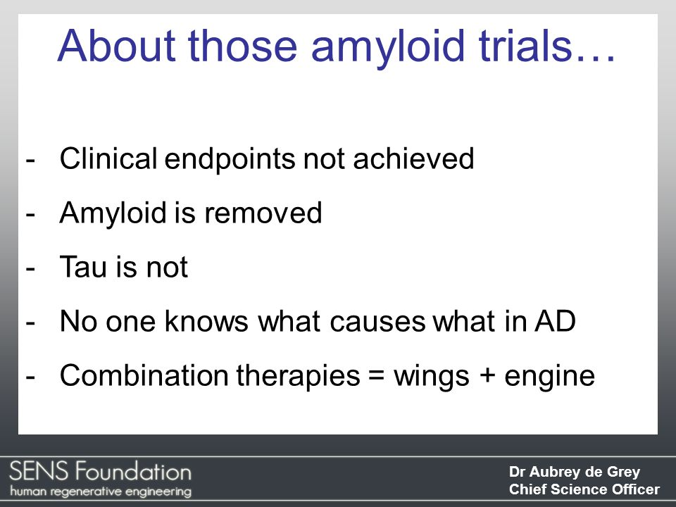 About those amyloid trials…
