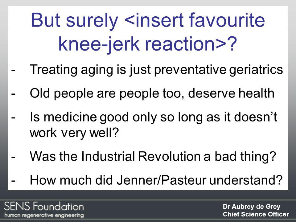 But surely <insert favourite knee-jerk reaction>