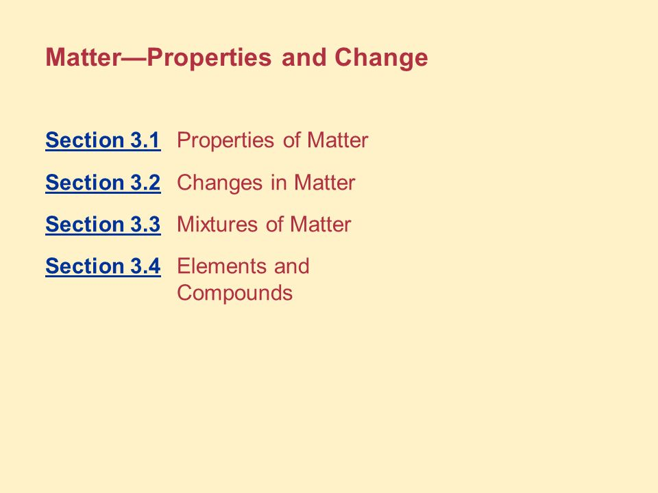 Matter—Properties and Change