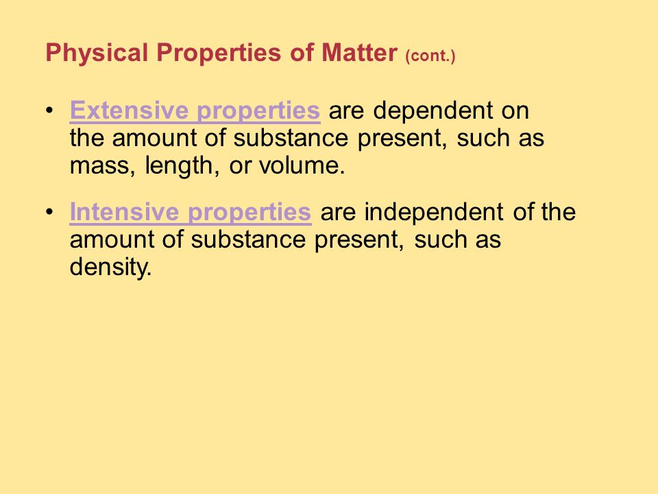 Physical Properties of Matter (cont.)