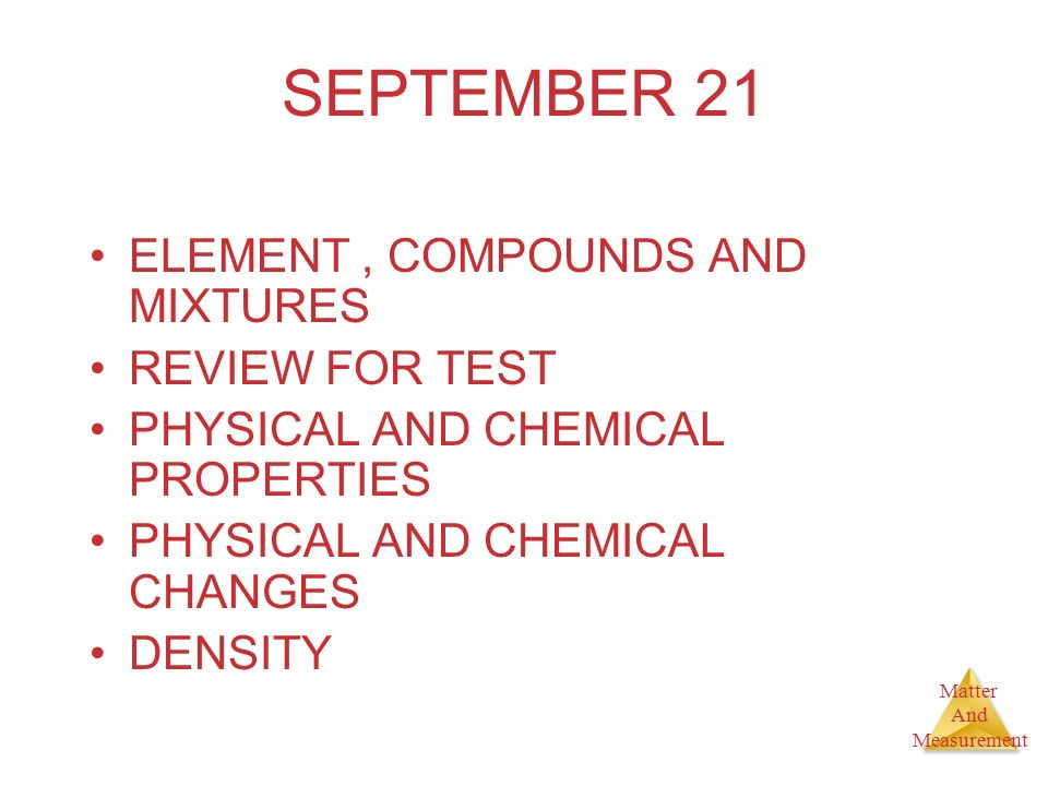 SEPTEMBER 21 ELEMENT , COMPOUNDS AND MIXTURES REVIEW FOR TEST