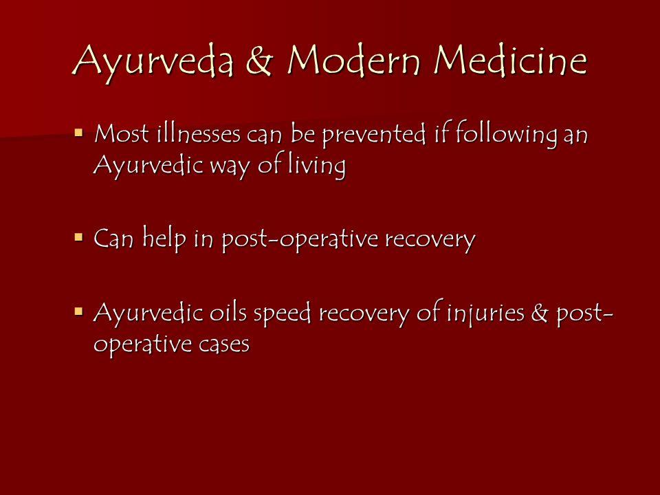 Ayurveda & Modern Medicine