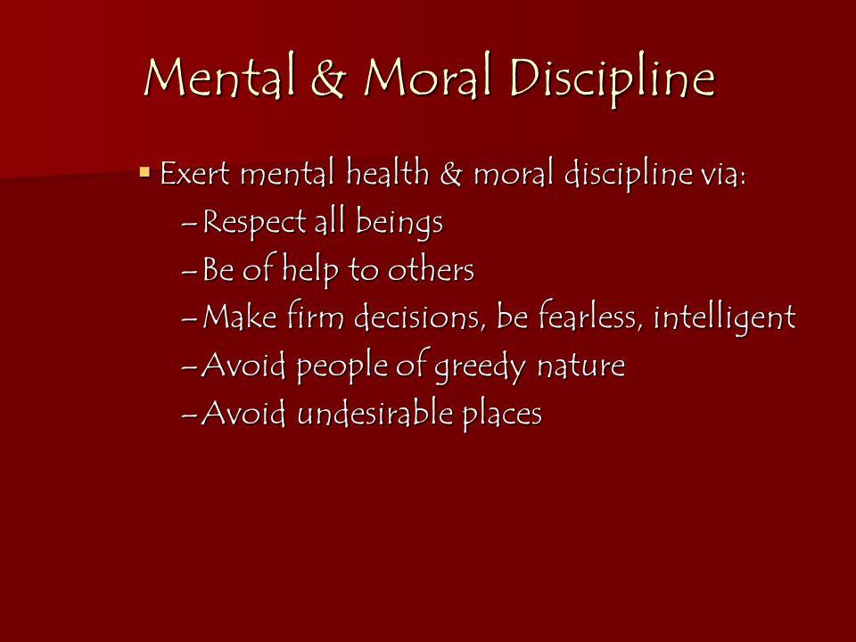 Mental & Moral Discipline