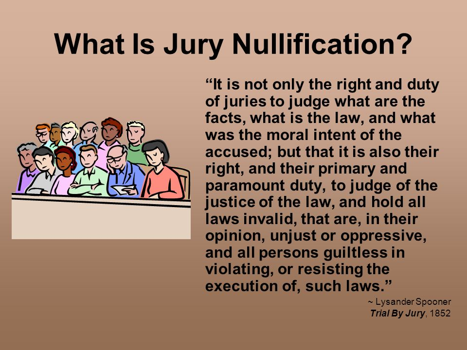 What Is Jury Nullification