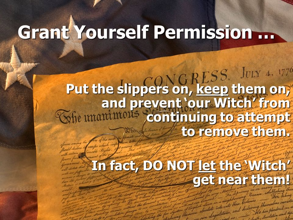 Grant Yourself Permission …