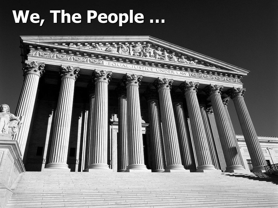 We, The People … We The People …