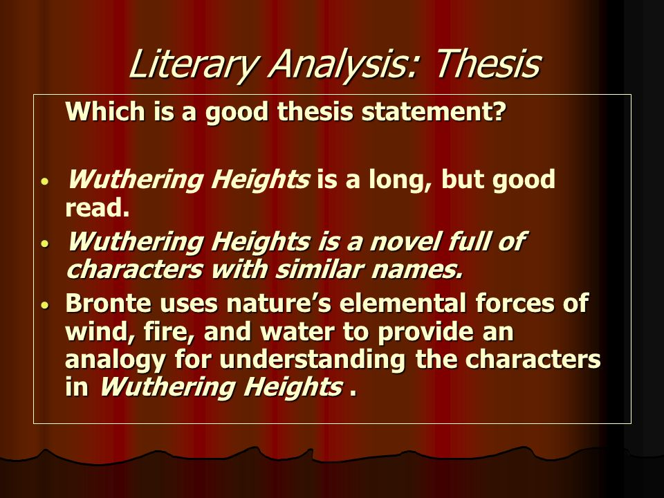thesis for literary analysis paper How to develop a thesis statement for a literary essay  your essay's main point  that you will support with analysis of textual evidence in the essay's body  and  may open the door to new thoughts and ideas for generating a thesis statement.