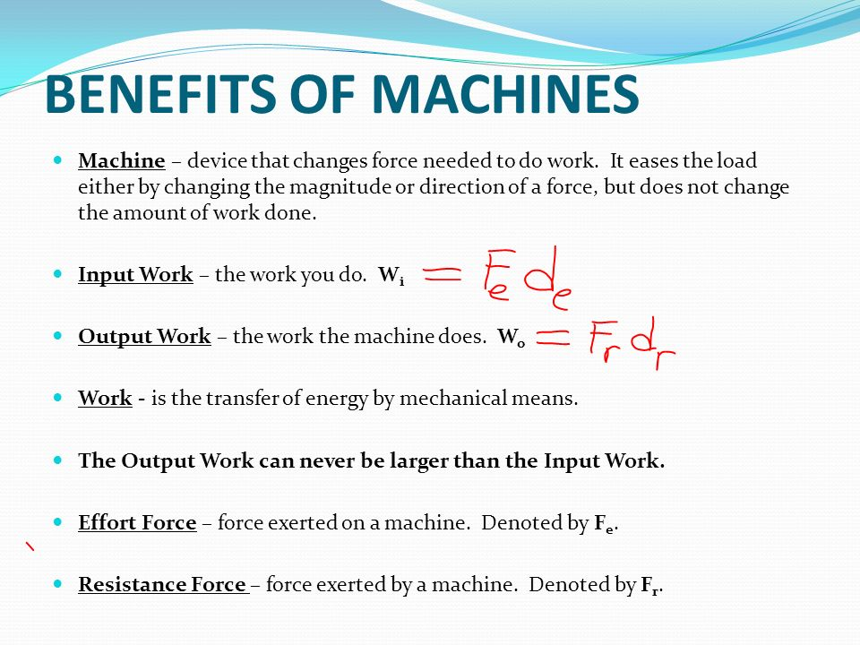 exerted by a machine
