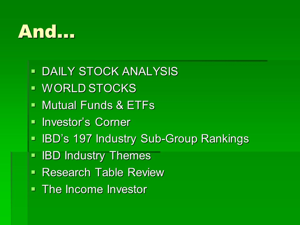 And… DAILY STOCK ANALYSIS WORLD STOCKS Mutual Funds & ETFs