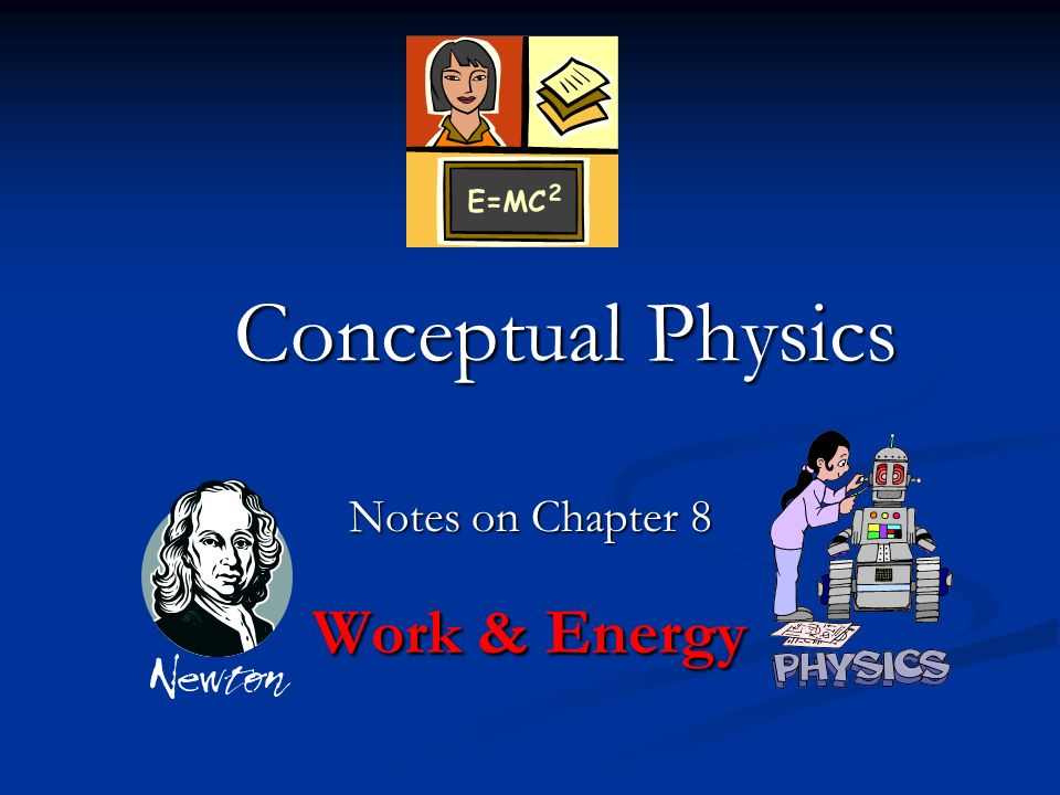Notes on Chapter 8 Work & Energy