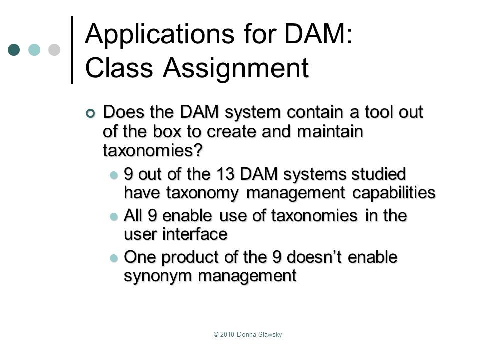 Applications for DAM: Class Assignment