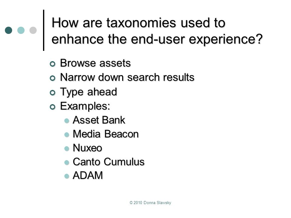 How are taxonomies used to enhance the end-user experience