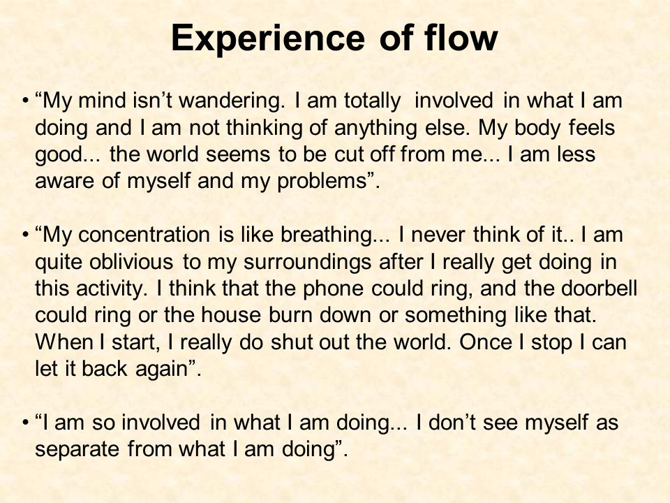 Experience of flow