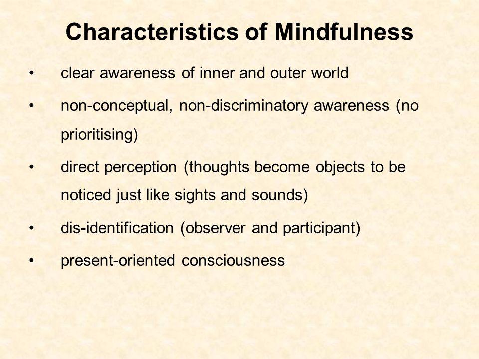 Characteristics of Mindfulness