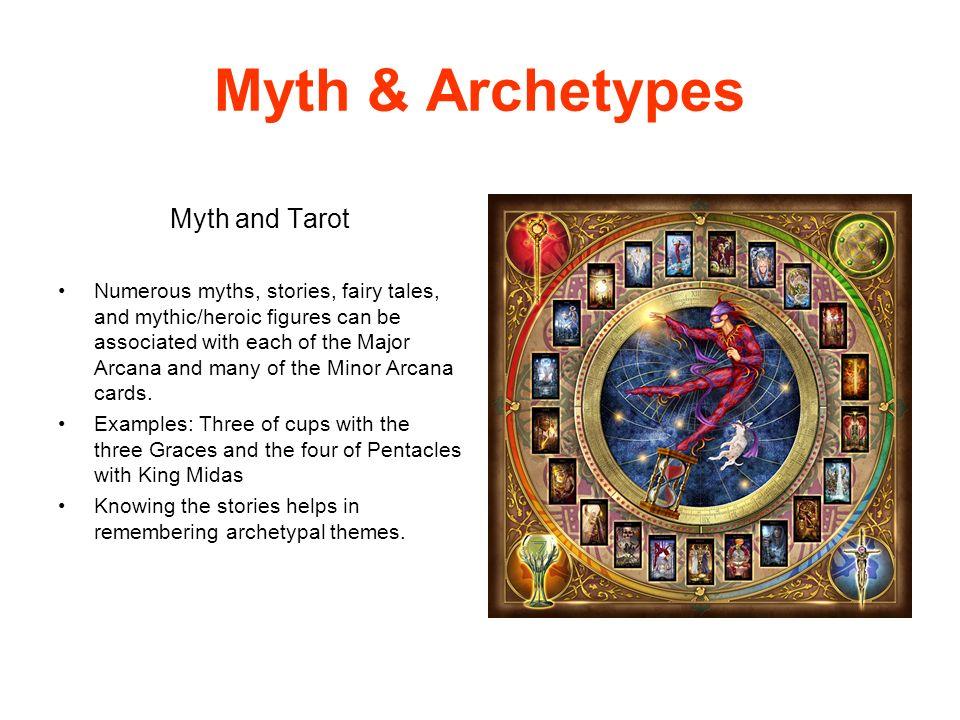 Myth & Archetypes Myth and Tarot