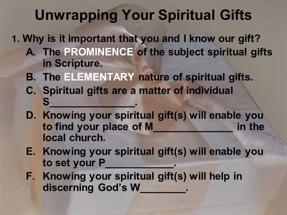 Unwrapping your spiritual gifts ppt video online download unwrapping your spiritual gifts negle Choice Image