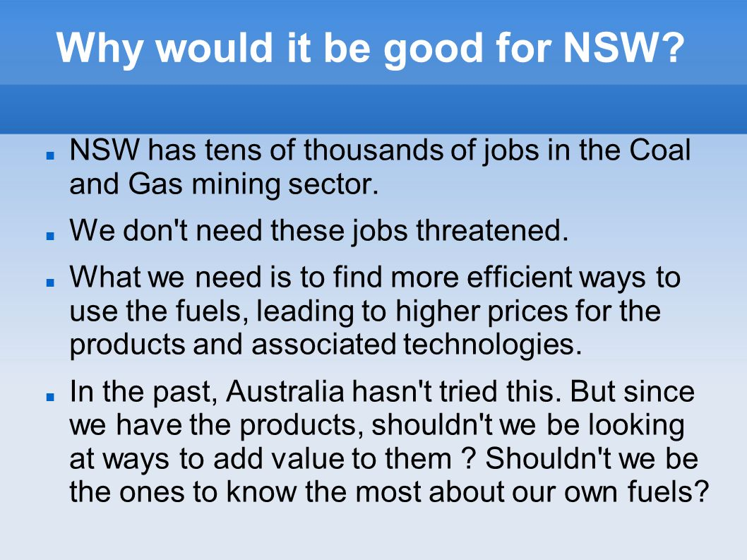 Why would it be good for NSW