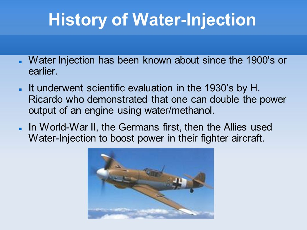History of Water-Injection