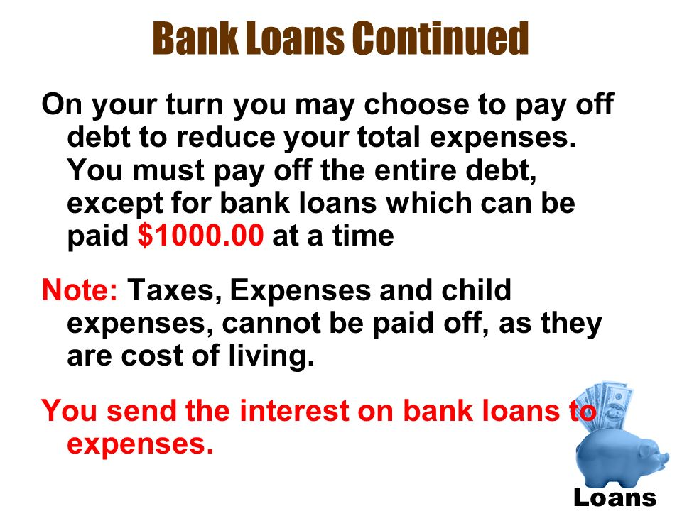 Bank Loans Continued