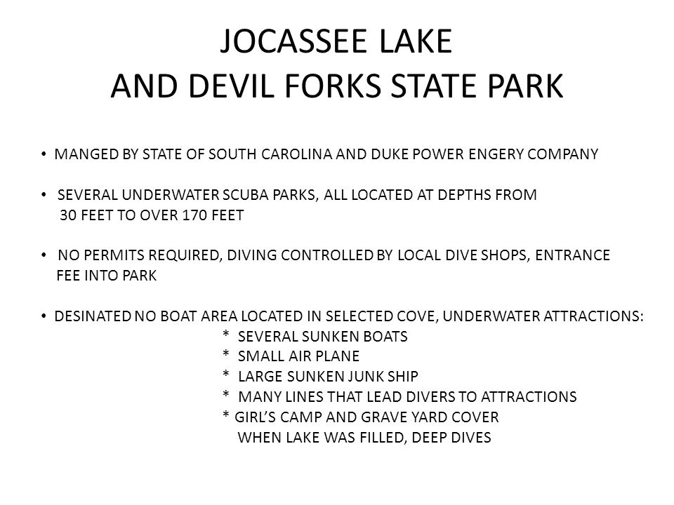 JOCASSEE LAKE AND DEVIL FORKS STATE PARK