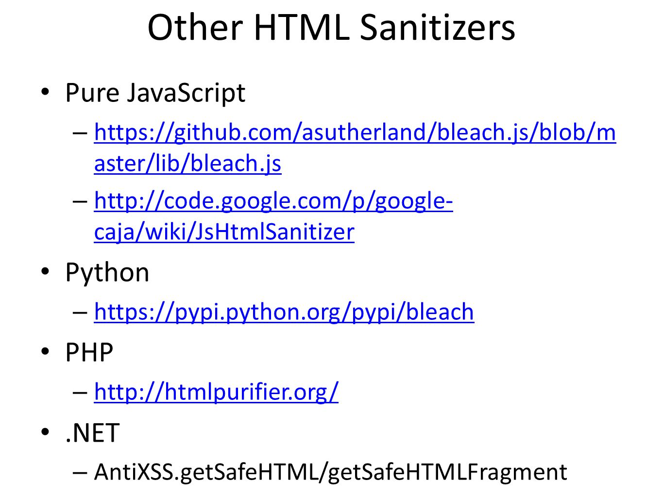 Other HTML Sanitizers Pure JavaScript Python PHP .NET