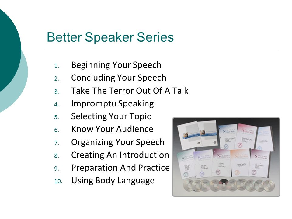 Better Speaker Series Beginning Your Speech Concluding Your Speech