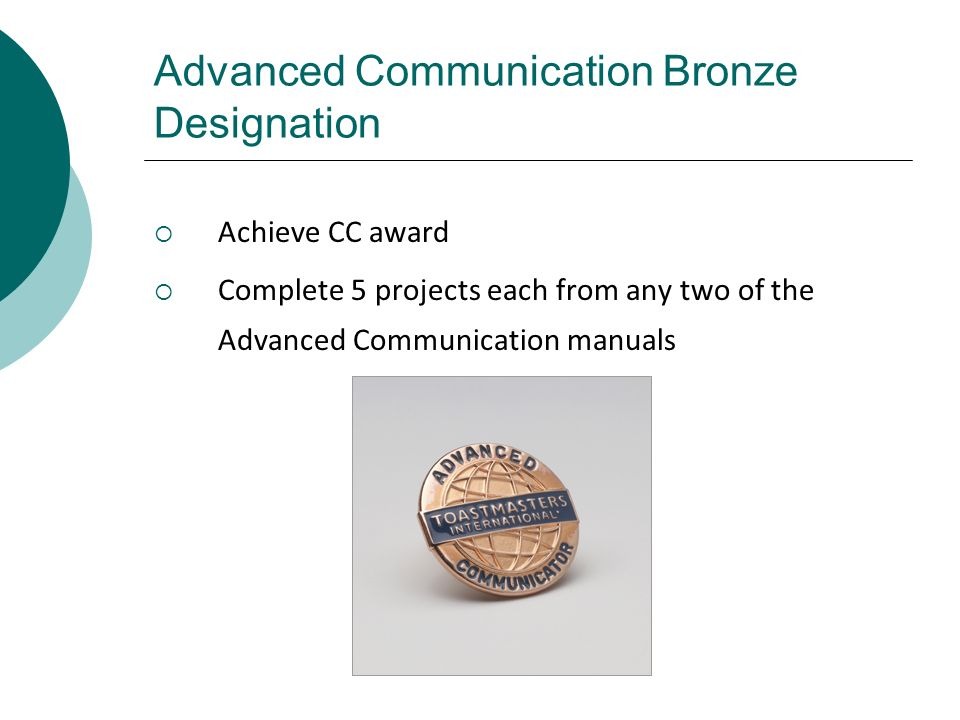 Advanced Communication Bronze Designation