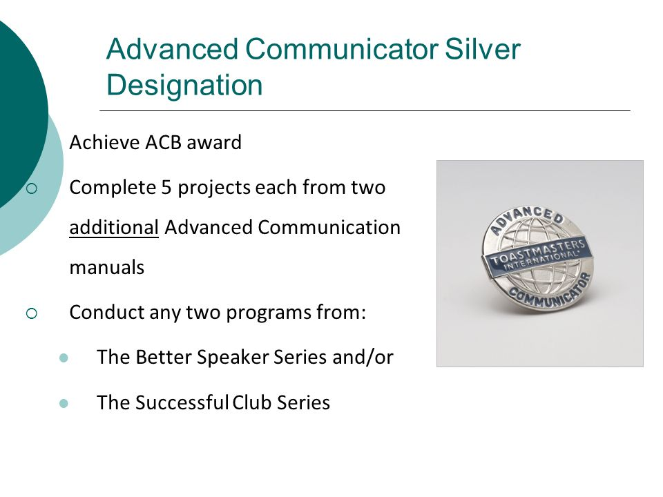 Advanced Communicator Silver Designation
