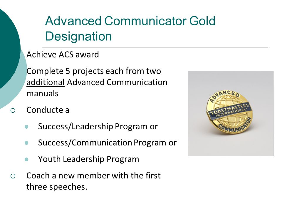 Advanced Communicator Gold Designation