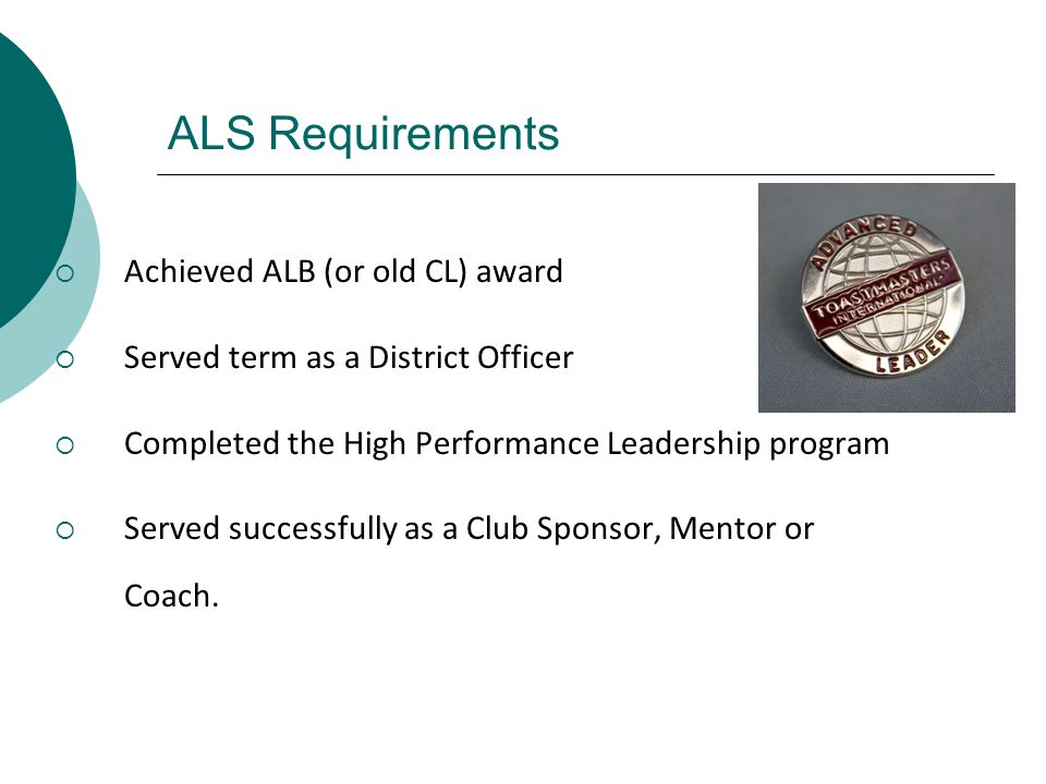 ALS Requirements Achieved ALB (or old CL) award
