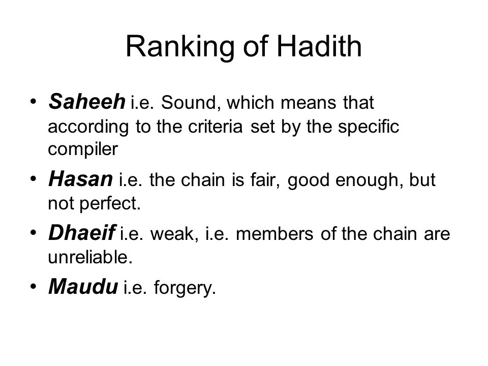 Ranking of Hadith Saheeh i.e. Sound, which means that according to the criteria set by the specific compiler.