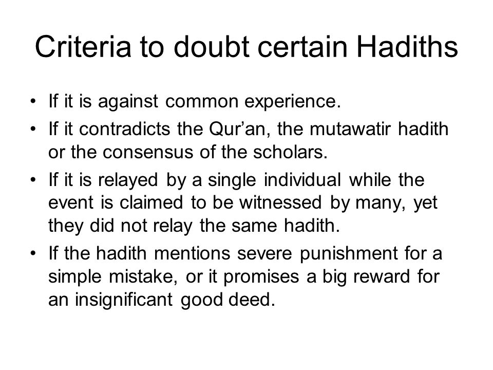 Criteria to doubt certain Hadiths