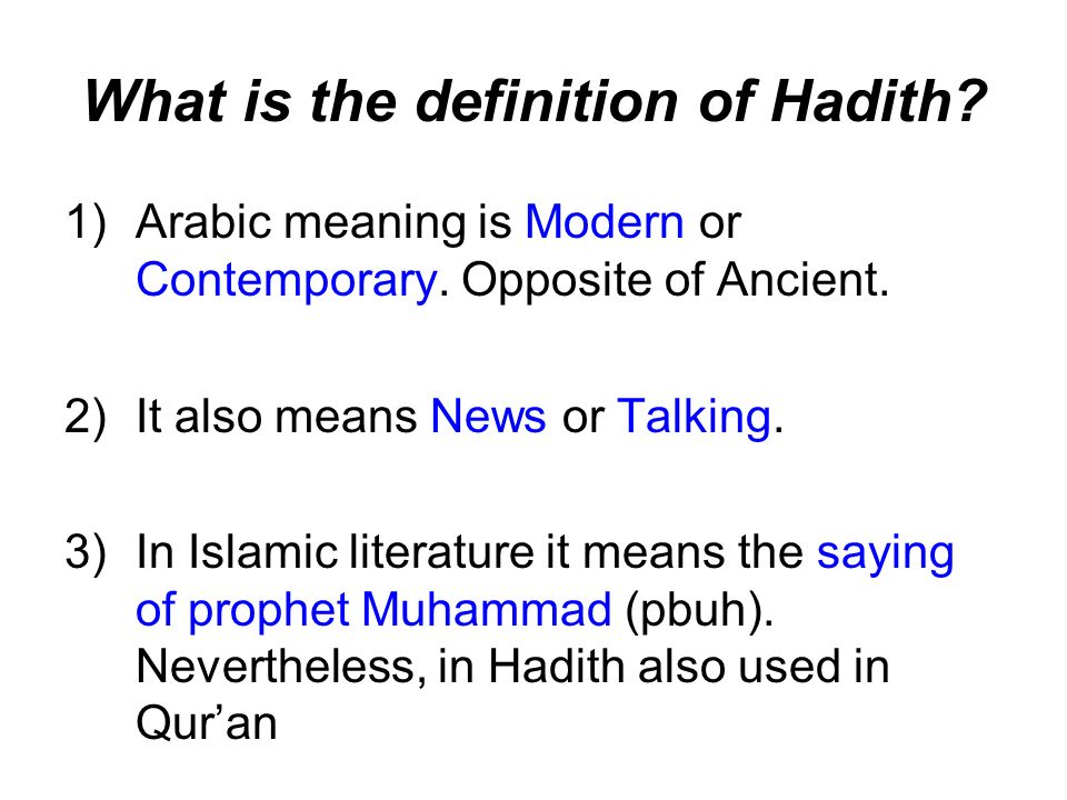 What is the definition of Hadith