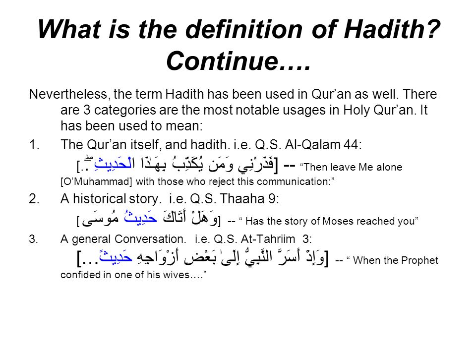 What is the definition of Hadith Continue….