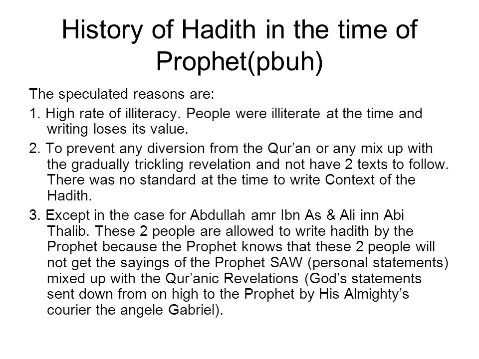History of Hadith in the time of Prophet(pbuh)