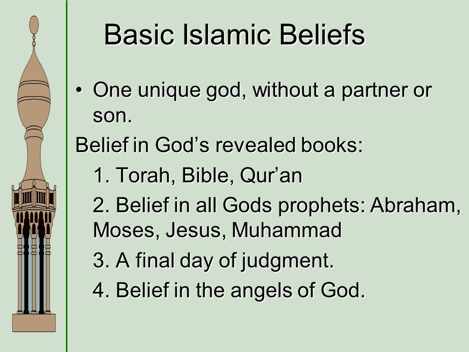 understanding the basic creed of belief in islam religion Understanding islam and neither muhammad nor jesus came to change the basic doctrine of the belief in the religion of islam was revealed for all.