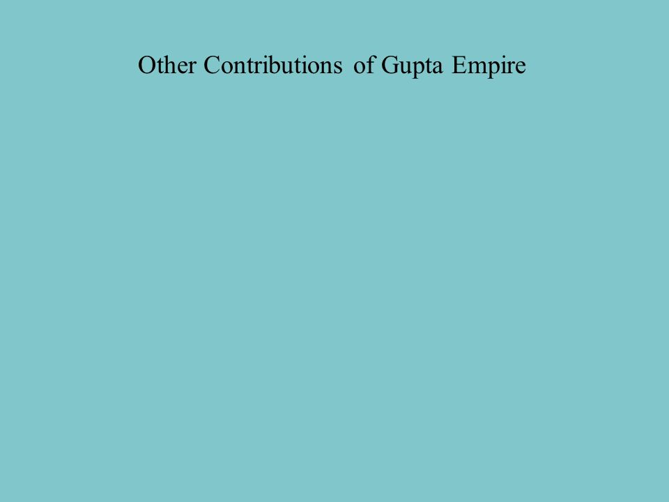 Other Contributions of Gupta Empire