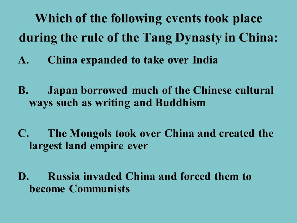 Which of the following events took place during the rule of the Tang Dynasty in China:
