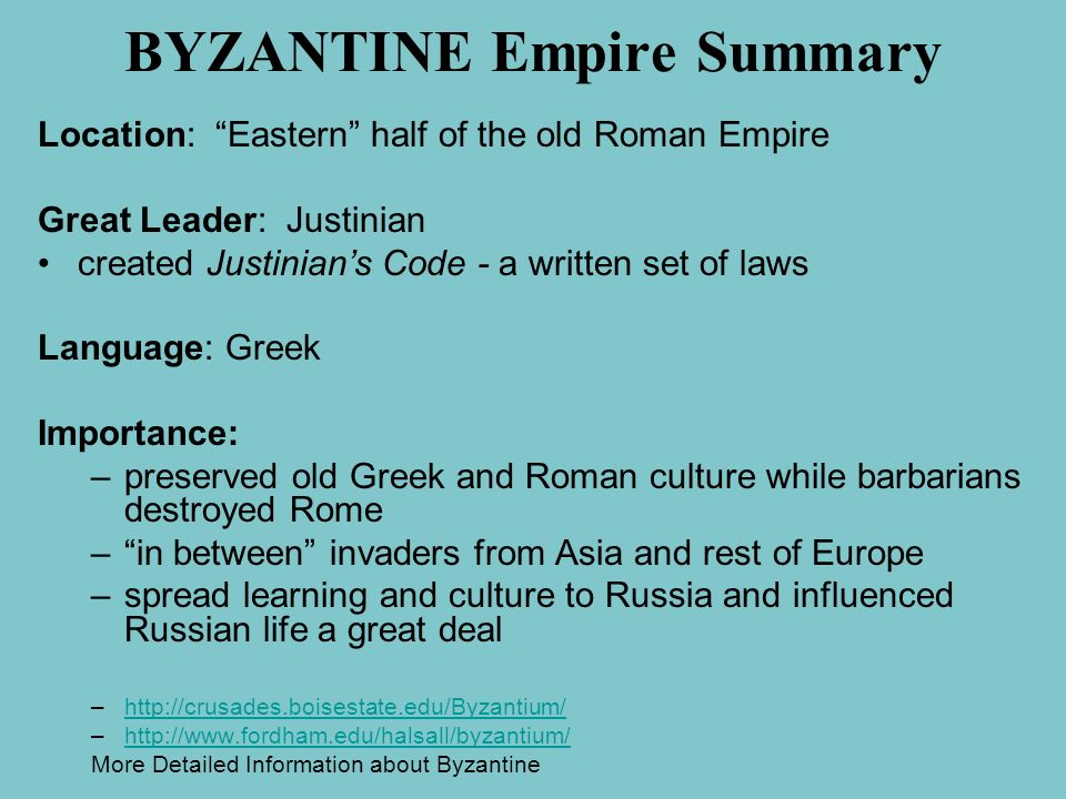BYZANTINE Empire Summary