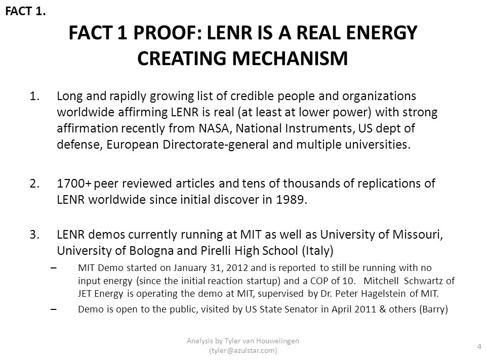 FACT 1 PROOF: LENR IS A REAL ENERGY CREATING MECHANISM