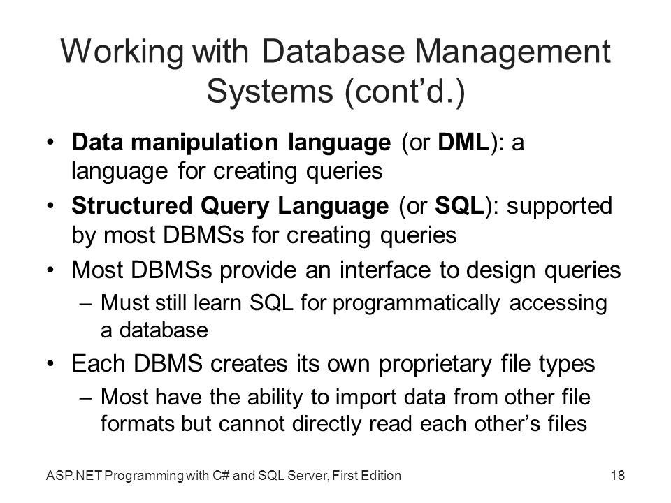Working with Database Management Systems (cont'd.)