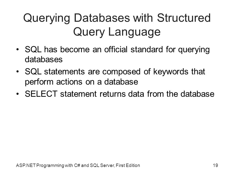 Querying Databases with Structured Query Language