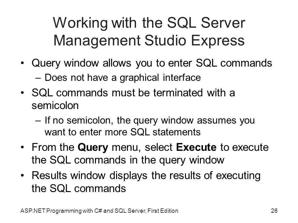 Working with the SQL Server Management Studio Express