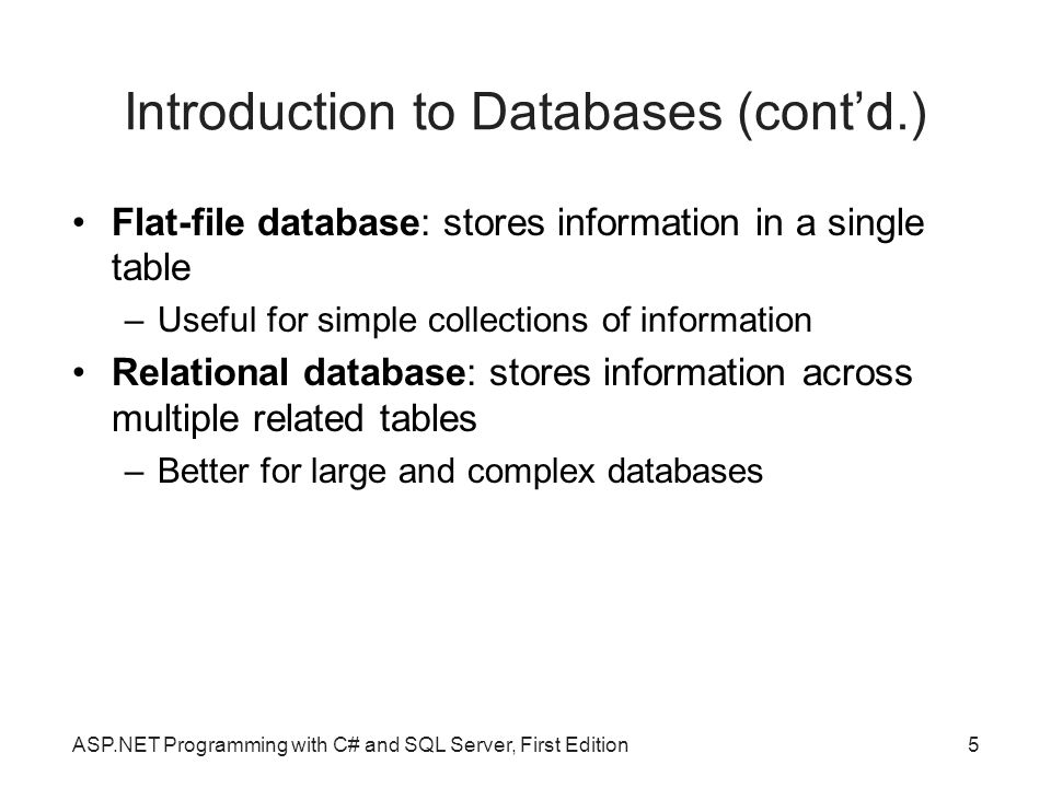 Introduction to Databases (cont'd.)