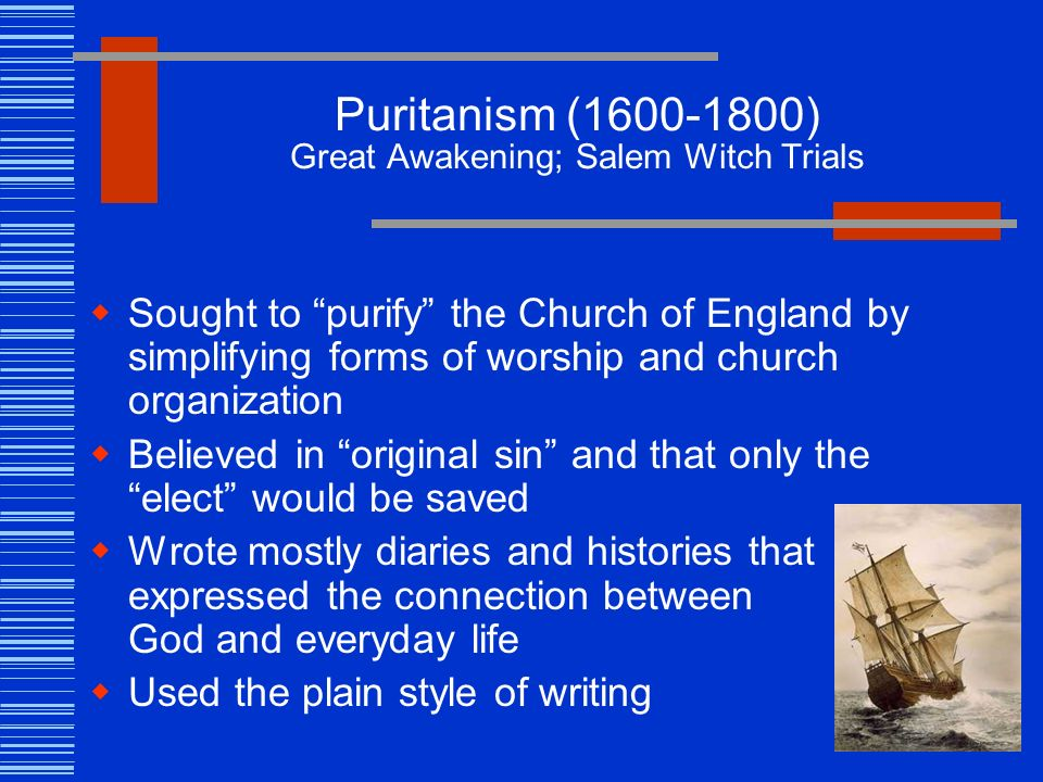 the puritanism in salem 1) how did people dress puritans dressed much like their english contemporaries contrary to myths perpetuated by the artwork of successive generations, puritans wore all the colors of the spectrum as could be made from the natural dyes available [].