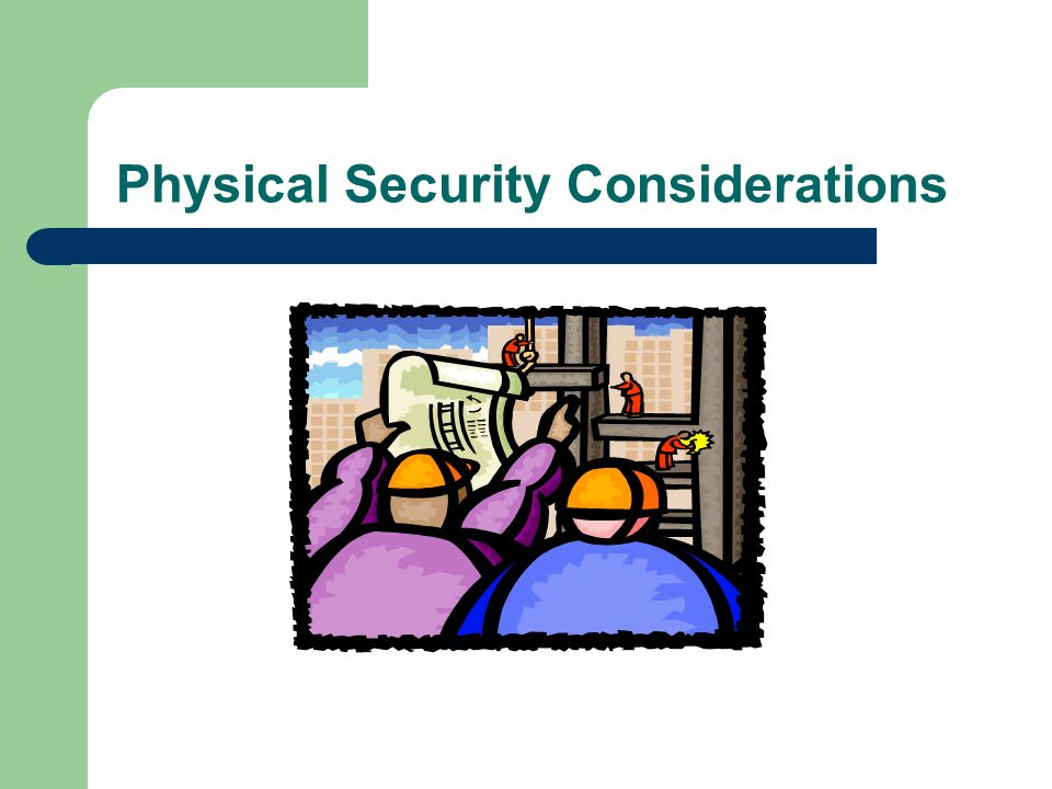 Physical Security Considerations