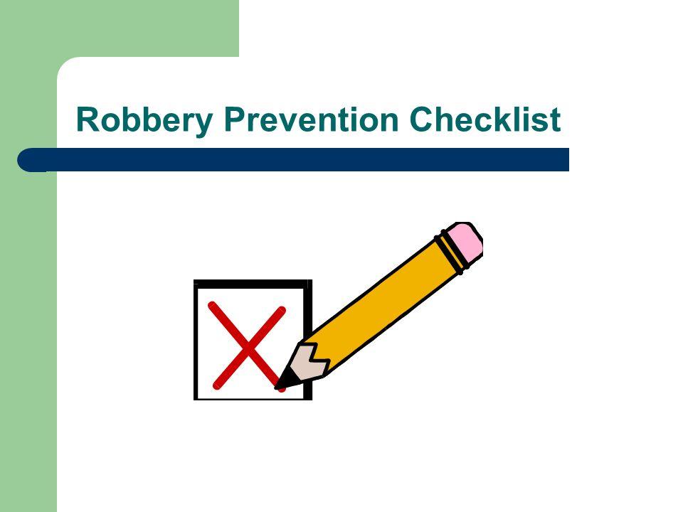 Robbery Prevention Checklist