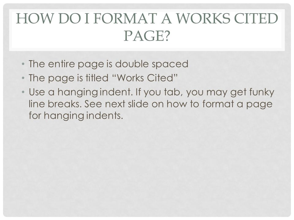 how to make an indent for works cited